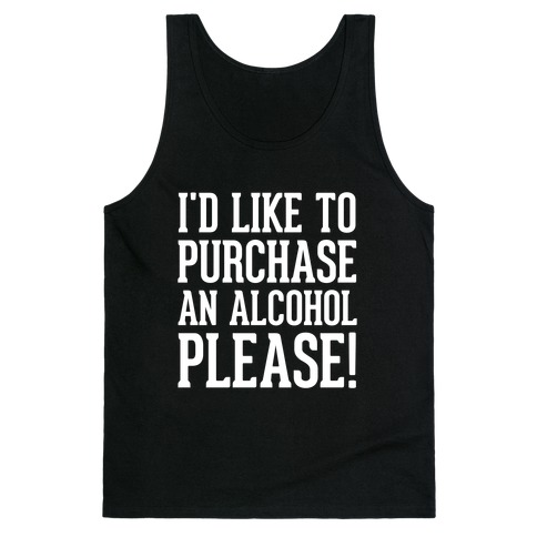 I Would Like To Purchase An Alcohol Tank Top