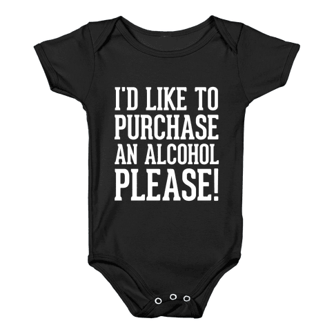I Would Like To Purchase An Alcohol Baby Onesy
