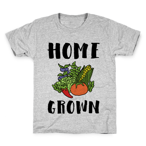 Home Grown Kids T-Shirt
