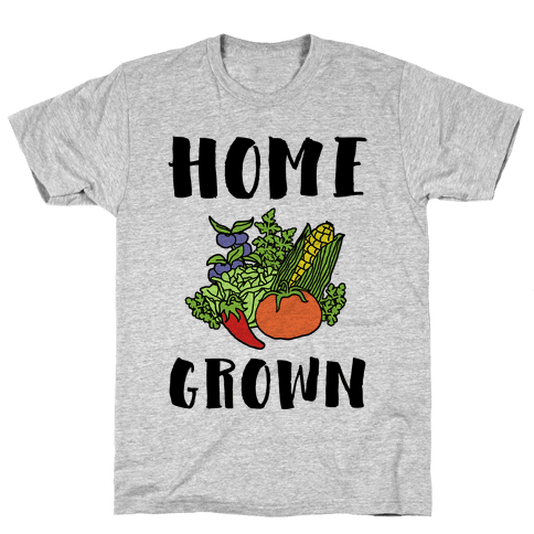 Home Grown Mens T-Shirt