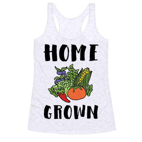 Home Grown Racerback Tank Top