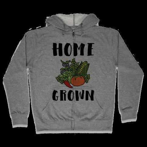 Home Grown Zip Hoodie