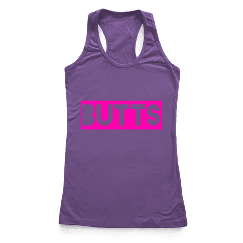 Butts Racerback Tank Top
