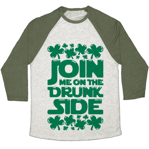 Join Me On The Drunk Side Baseball Tee