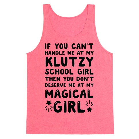 If You Can't Handle Me At My Klutzy School Girl Tank Top