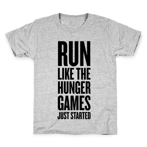 Run Like The Hunger Games Just Started Kids T-Shirt