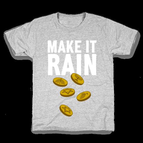 Make It Rain Kids T-Shirt
