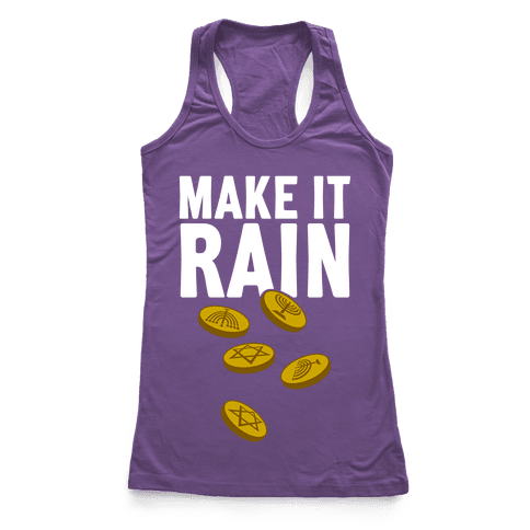 Make It Rain Racerback Tank Top