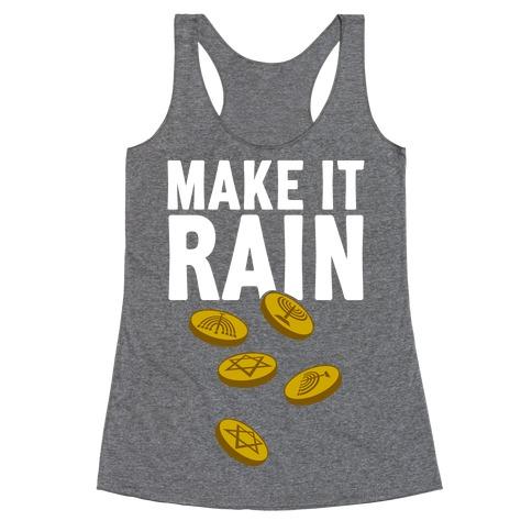 Make It Rain Racerback Tank Top