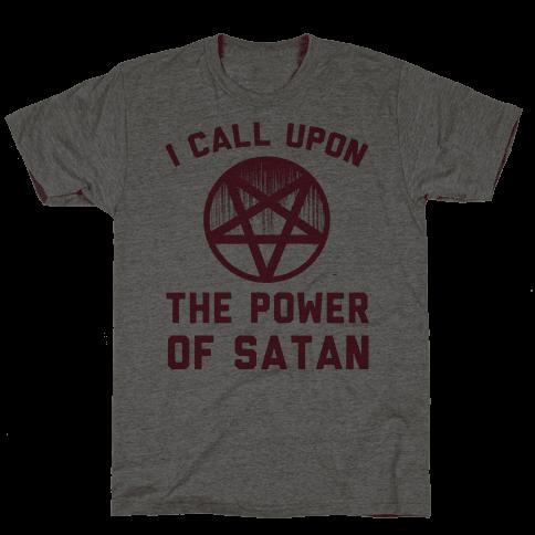 I Call Upon The Power Of Satan