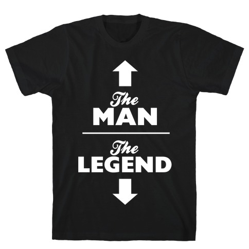 The Man, The Legend T-Shirt