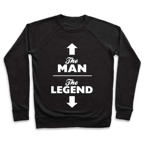 The Man, The Legend Pullover