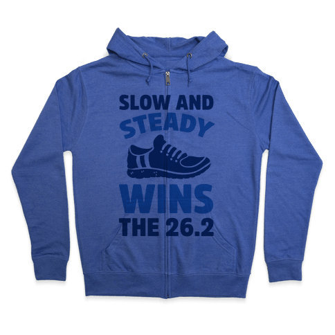 Slow And Steady Wins The 26.2 Zip Hoodie