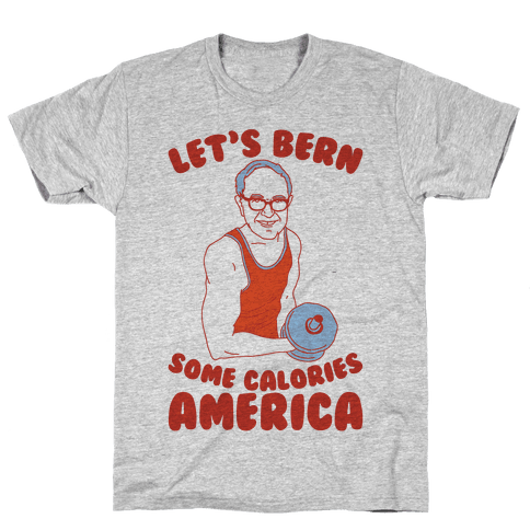 Let's Bern Some Calories America Mens T-Shirt