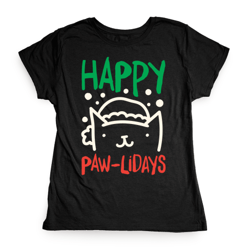 Happy Paw-lidays  Womens T-Shirt