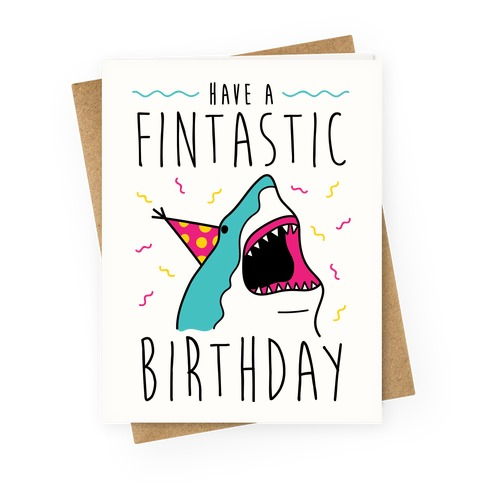 Have A Fintastic Birthday Greeting Card