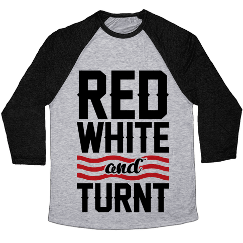 Red White And Turnt Baseball Tee