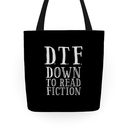 DTF Down to (Read) Fiction Tote