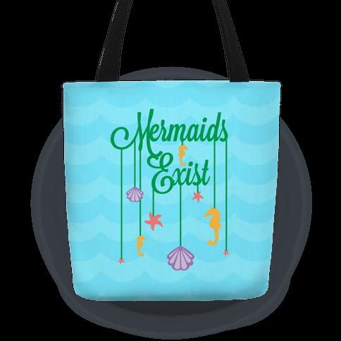 Mermaids Exist Tote