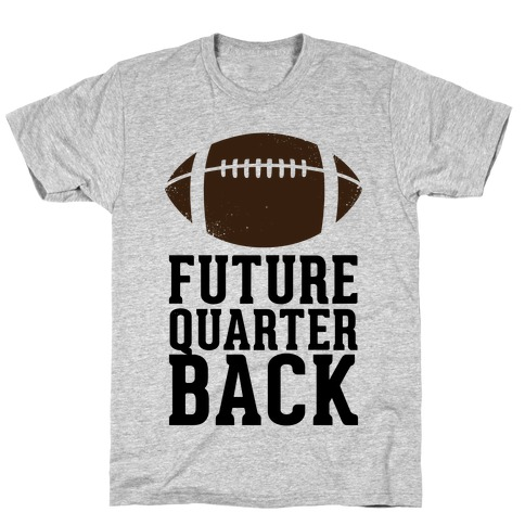 Future Quarterback T-Shirt