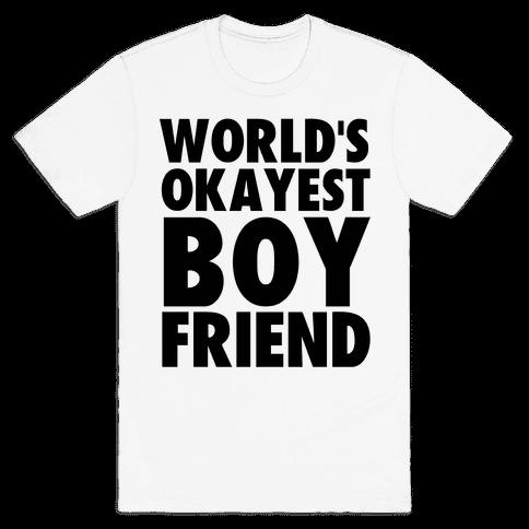 World's Okayest Boyfriend Mens T-Shirt