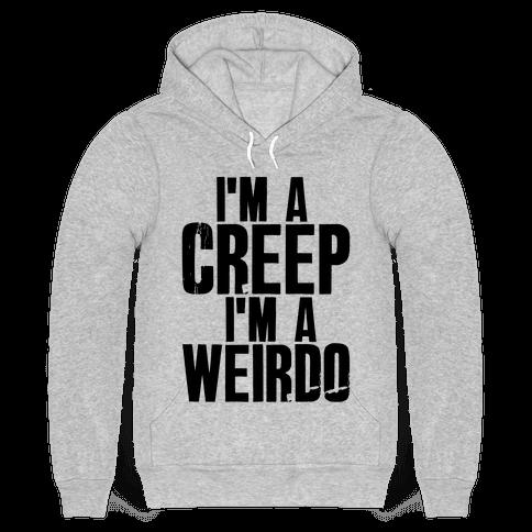 I'm a Creep I'm a Weirdo