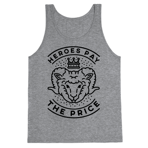 Heroes Pay The Price Tank Top
