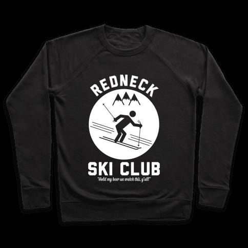 Redneck Ski Club Pullover