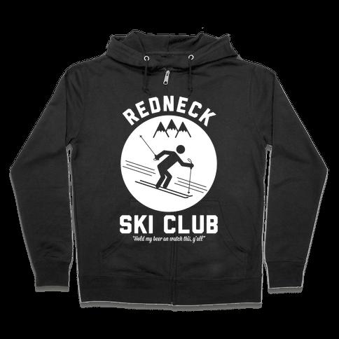 Redneck Ski Club Zip Hoodie