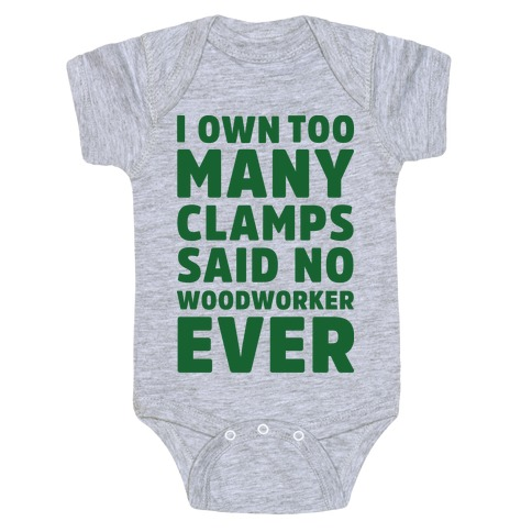 No Woodworker Ever Baby Onesy