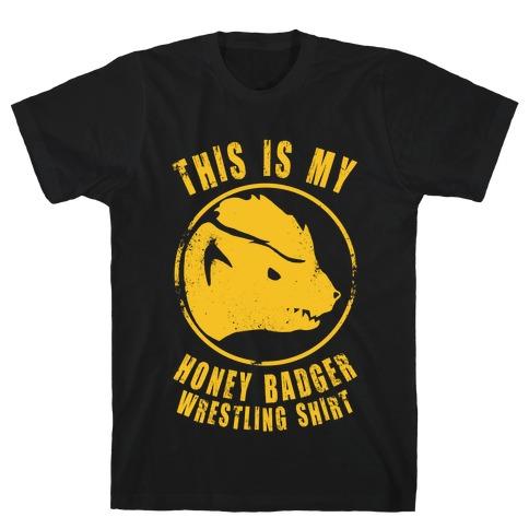 This is My Honey Badger Wrestling Shirt Mens T-Shirt