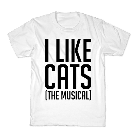 I Like Cats The Musical Kids T-Shirt