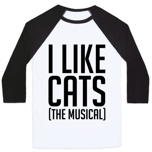I Like Cats The Musical Baseball Tee