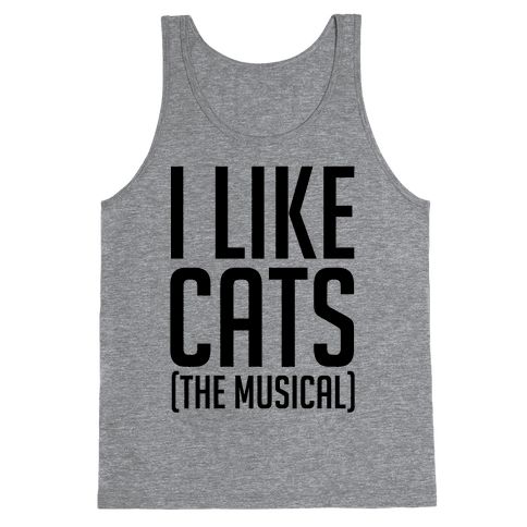 I Like Cats The Musical Tank Top