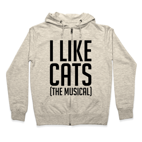 I Like Cats The Musical Zip Hoodie