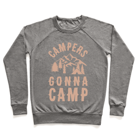 Campers Gonna Camp Pullover