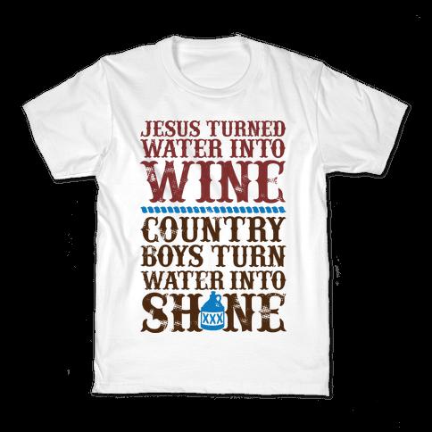 Country Boys Turn Water Into Shine  Kids T-Shirt