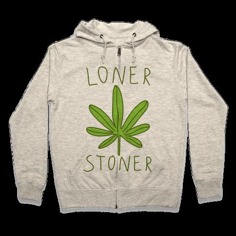 Loner Stoner Zip Hoodie