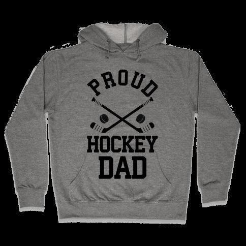 Proud Hockey Dad Hooded Sweatshirt