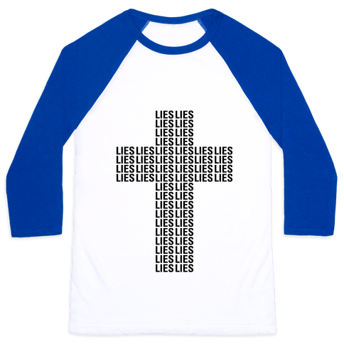 Cross of Lies Baseball Tee