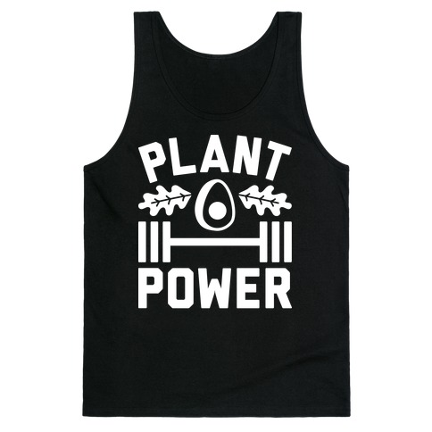 Plant Power Tank Top
