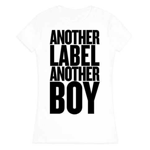 Another Label, Another Boy Womens T-Shirt