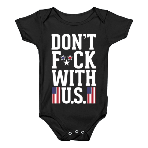 Don't F*** With U.S. Baby Onesy
