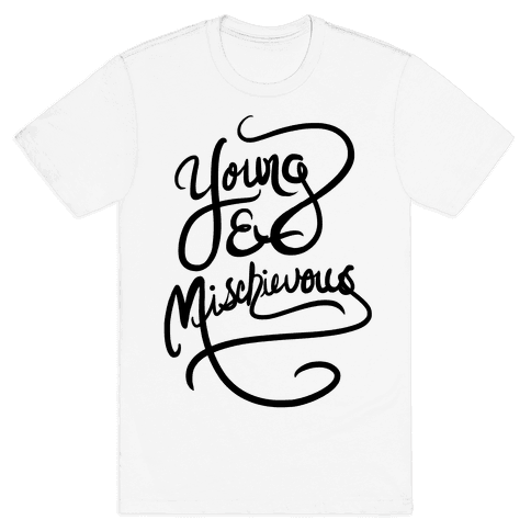Young & Mischievous Mens T-Shirt
