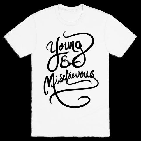 Young & Mischievous Mens T-Shirt