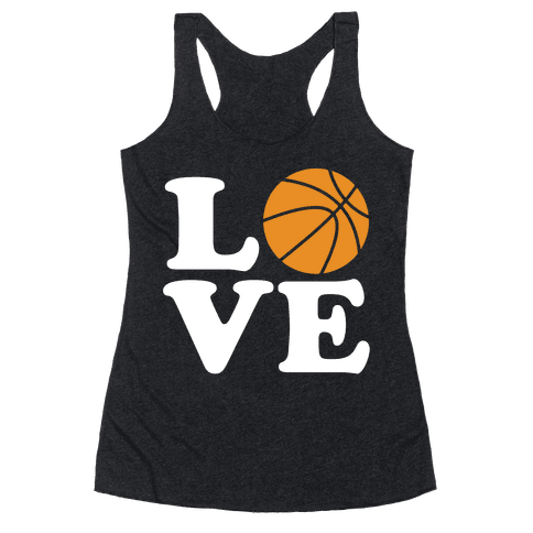 Love Basketball Racerback Tank Top