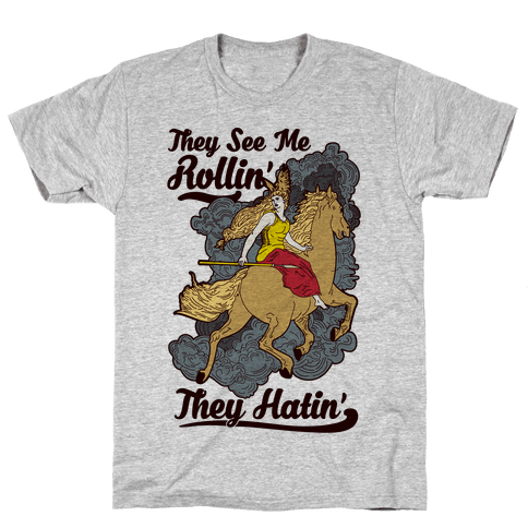 They See Me Rollin' They Hatin' Valkyrie Mens T-Shirt