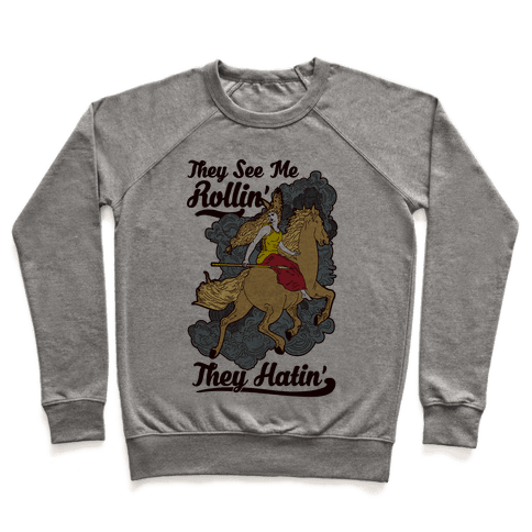 They See Me Rollin' They Hatin' Valkyrie Pullover