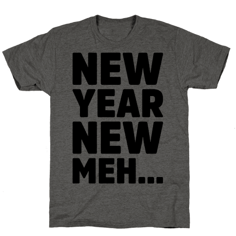 New Year New Meh