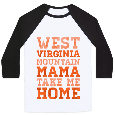 West Virginia, Mountain Mama Baseball Tee
